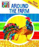 Around the Farm   the World of Eric Carle My First Look and Find