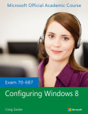 Exam 70 687 Configuring Windows 8