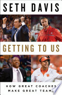 link to Getting to us : how great coaches make great teams in the TCC library catalog