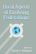 Fiscal Aspects of Evolving Federations