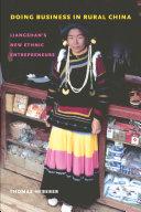 Doing business in rural China: Liangshan's new ethnic entrepreneurs