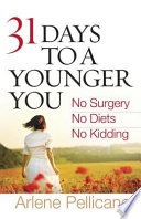 31 Days to a Younger You
