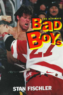 The Ultimate Bad Boys