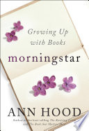 Morningstar  Growing Up With Books Book PDF