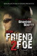 From Friend 2 Foe
