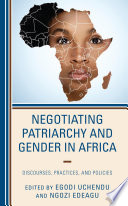 Negotiating Patriarchy And Gender In Africa