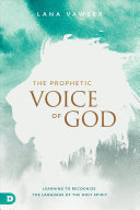 The Prophetic Voice of God Book