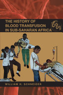 The History of Blood Transfusion in Sub-Saharan Africa Pdf