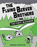 The Flying Beaver Brothers and the Fishy Business 2