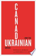 Canada and the Ukrainian Crisis Book