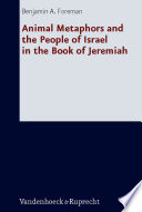 Animal Metaphors and the People of Israel in the Book of Jeremiah