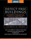 Defect Free Buildings  McGraw Hill Construction Series