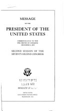 Message of the President of the United States Communicated to the Two Houses of Congress December 6  1932