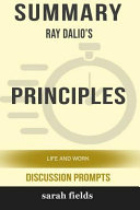 Summary Ray Dalio S Principles Life And Work Discussion Prompts  Book PDF