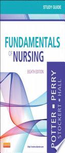 Study Guide for Fundamentals of Nursing E Book Book
