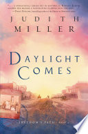 Daylight Comes (Freedom's Path Book #3)