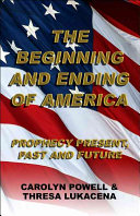 The Beginning and Ending of America