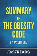 Summary of the Obesity Code