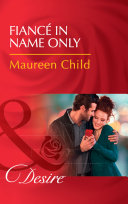 Fiancé In Name Only (Mills & Boon Desire)