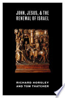 John Jesus And The Renewal Of Israel