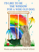I d Like to Be the Window for a Wise Old Dog
