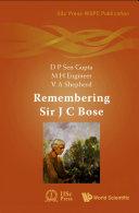 Remembering Sir J C Bose