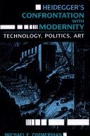 Heidegger's Confrontation with Modernity