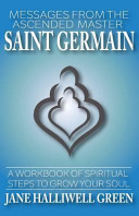 Messages from the Ascended Master Saint Germain