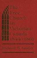 The Free Church in Victorian Canada, 1844-1861 Pdf/ePub eBook