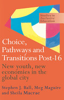 Choice, Pathways and Transitions Post-16