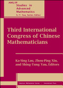 Third International Congress of Chinese Mathematicians