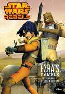 Star Wars Rebels: Ezra's Gamble Book