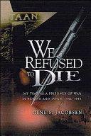 We Refused To Die