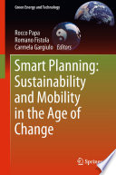 Smart Planning  Sustainability and Mobility in the Age of Change