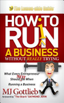 How to Ruin a Business Without Really Trying