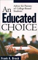 An Educated Choice