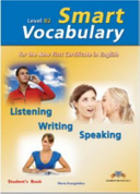 Smart Vocabulary for the New First Certificate in English   FCE     Level B2 Teacher s Book