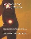 Meditation and Qigong Mastery