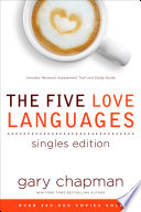 """The Five Love Languages Singles Edition"" by Gary Chapman"