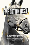 Fine Cotton Fiasco  The