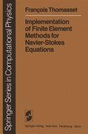 Implementation of Finite Element Methods for Navier-Stokes Equations