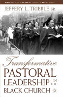 Pdf Transformative Pastoral Leadership in the Black Church Telecharger