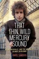 That Thin, Wild Mercury Sound [Pdf/ePub] eBook