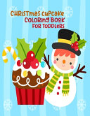 Christmas Cupcake Coloring Book For Toddlers