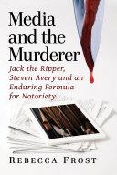 Media and the Murderer