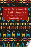 Social Movements in Latin America