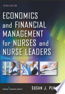 Economics and Financial Management for Nurses and Nurse Leaders  Third Edition