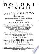 Nella quale si contengono gli Anni della sua Vita privata, principiando dall'Incarnazione, e dimora de' 9. mesi nell'Utero purissimo di Maria (etc.)