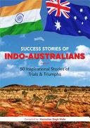 Success Stories of Indo-Australians
