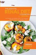 The Essential Renal Diet Cookbook Book PDF